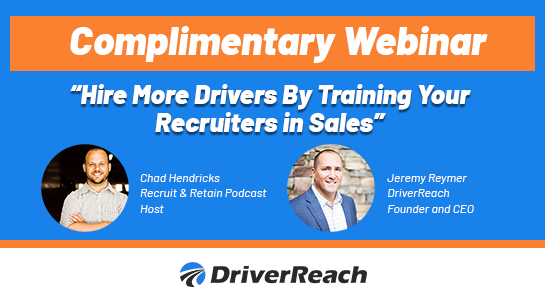 Upcoming Webinar: Hire More Drivers by Training Your Recruiters in Sales